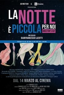 Assistir La notte è piccola per noi Online Grátis Dublado Legendado (Full HD, 720p, 1080p)   Gianfrancesco Lazotti   2019