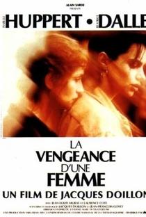 Assistir La vengeance d'une femme Online Grátis Dublado Legendado (Full HD, 720p, 1080p) | Jacques Doillon | 1990