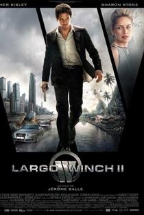 Assistir Largo Winch II - A Conspiração Burma Online Grátis Dublado Legendado (Full HD, 720p, 1080p)   Jérôme Salle   2011