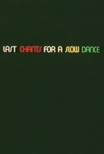 Assistir Last Chants For a Slow Dance Online Grátis Dublado Legendado (Full HD, 720p, 1080p)   Jon Jost   1977