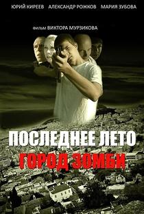 Assistir Last Summer. Zombie Town Online Grátis Dublado Legendado (Full HD, 720p, 1080p)   Viktor Murzikov   2008