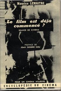Assistir Le film est déjà commencé? Online Grátis Dublado Legendado (Full HD, 720p, 1080p) | Maurice Lemaître | 1951