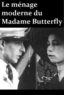 Assistir Le ménage moderne de Madame Butterfly Online Grátis Dublado Legendado (Full HD, 720p, 1080p) | Bernard Natan | 1920