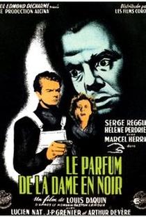 Assistir Le parfum de la dame en noir Online Grátis Dublado Legendado (Full HD, 720p, 1080p) | Louis Daquin | 1949
