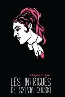 Assistir Les Intrigues de Sylvia Couski Online Grátis Dublado Legendado (Full HD, 720p, 1080p) | Adolfo Arrieta | 1975