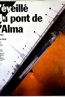 Assistir L'éveillé du pont de l'Alma Online Grátis Dublado Legendado (Full HD, 720p, 1080p)   Raúl Ruiz   1985