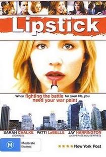 Assistir Lipstick Online Grátis Dublado Legendado (Full HD, 720p, 1080p) | Peter Werner (III) | 2006