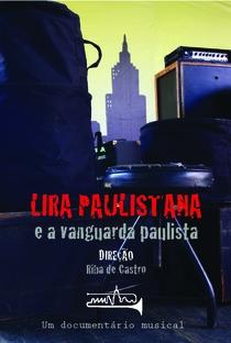 Assistir Lira Paulistana e a Vanguarda Paulista Online Grátis Dublado Legendado (Full HD, 720p, 1080p) | Riba de Castro | 2012
