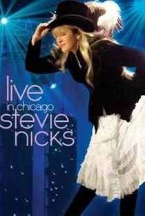 Assistir Live in Chicago - Stevie Nicks Online Grátis Dublado Legendado (Full HD, 720p, 1080p) | Joe Thomas | 2008