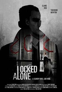 Assistir Locked Alone Online Grátis Dublado Legendado (Full HD, 720p, 1080p) | Yung-Jen Yang | 2018