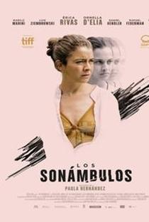 Assistir Los Sonámbulos Online Grátis Dublado Legendado (Full HD, 720p, 1080p) | Paula Hernández | 2019