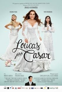 Assistir Loucas Pra Casar Online Grátis Dublado Legendado (Full HD, 720p, 1080p) | Roberto Santucci | 2015