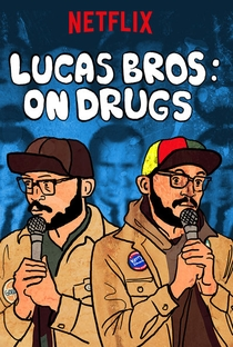 Assistir Lucas Brothers: On Drugs Online Grátis Dublado Legendado (Full HD, 720p, 1080p) | Jay Chapman | 2017
