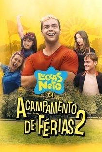 Assistir Luccas Neto em: Acampamento de Férias 2 Online Grátis Dublado Legendado (Full HD, 720p, 1080p)   Lucas Margutti   2020