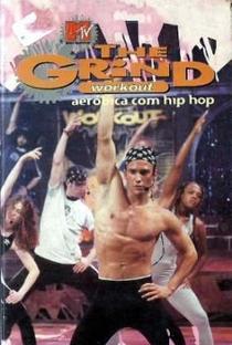 Assistir MTV Grind Workout: Aeróbica com Hip Hop Online Grátis Dublado Legendado (Full HD, 720p, 1080p) |  | 1999
