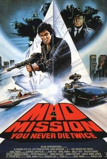 Assistir Mad Mission Part 4: You Never Die Twice Online Grátis Dublado Legendado (Full HD, 720p, 1080p) | Ringo Lam | 1986