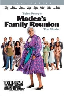 Assistir Madea: Reunião de Família Online Grátis Dublado Legendado (Full HD, 720p, 1080p)   Tyler Perry   2006