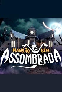 Assistir Mansão Bem Assombrada Online Grátis Dublado Legendado (Full HD, 720p, 1080p) | Ricardo Mantoanelli | 2015
