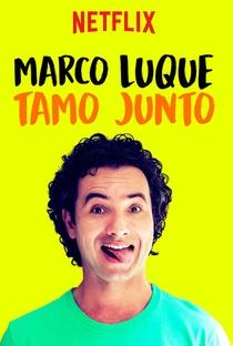 Assistir Marco Luque: Tamo Junto Online Grátis Dublado Legendado (Full HD, 720p, 1080p) | Caio Cobra | 2017