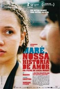 Assistir Maré, Nossa História de Amor Online Grátis Dublado Legendado (Full HD, 720p, 1080p) | Lúcia Murat | 2007