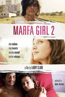 Assistir Marfa Girl 2 Online Grátis Dublado Legendado (Full HD, 720p, 1080p) | Larry Clark | 2018