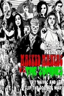 Assistir Masked Maniac Vs the Zombies Online Grátis Dublado Legendado (Full HD, 720p, 1080p)   CJ Hutchinson   2014