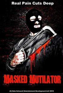 Assistir Masked Mutilator Online Grátis Dublado Legendado (Full HD, 720p, 1080p) | Jeff Beltzner | 2019