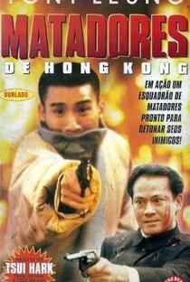 Assistir Matadores de Hong Kong Online Grátis Dublado Legendado (Full HD, 720p, 1080p) | Kirk Wong (I) | 1988