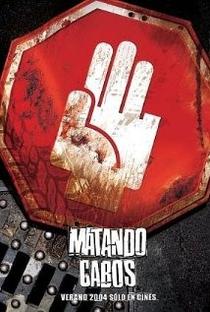 Assistir Matando Cabos Online Grátis Dublado Legendado (Full HD, 720p, 1080p) | Alejandro Lozano | 2004