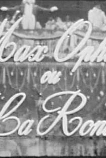 Assistir Max Ophüls ou A Ronda ou O Prazer de Filmar Online Grátis Dublado Legendado (Full HD, 720p, 1080p)   Michel Mitrani   1965