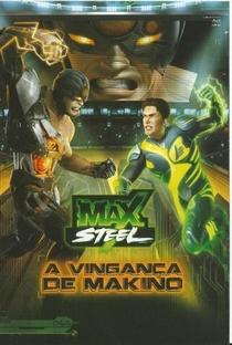 Assistir Max Steel - A Vingança de Makino Online Grátis Dublado Legendado (Full HD, 720p, 1080p) |  | 2011