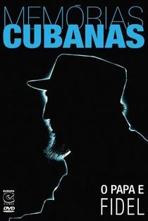 Assistir Memórias Cubanas: O Papa e Fidel Online Grátis Dublado Legendado (Full HD, 720p, 1080p) | Gianni Minà | 2007