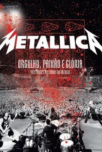 Assistir Metallica: Orgulho, Paixão e Glória: Três Noites na Cidade do México Online Grátis Dublado Legendado (Full HD, 720p, 1080p)   Wayne Isham   2009