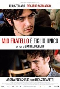 Assistir Meu Irmão é Filho Único Online Grátis Dublado Legendado (Full HD, 720p, 1080p)   Daniele Luchetti   2008