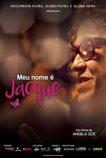Assistir Meu Nome é Jacque Online Grátis Dublado Legendado (Full HD, 720p, 1080p) | Angela Zoé | 2016
