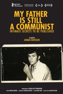 Assistir Meu Pai Ainda é um Comunista Online Grátis Dublado Legendado (Full HD, 720p, 1080p) | Ahmad Ghossein | 2011