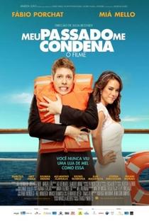 Assistir Meu Passado Me Condena: O Filme Online Grátis Dublado Legendado (Full HD, 720p, 1080p) | Julia Rezende | 2013