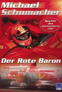 Assistir Michael Schumacher: O Barão Vermelho Online Grátis Dublado Legendado (Full HD, 720p, 1080p)   Peter Warren (II)   2008