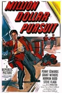 Assistir Million Dollar Pursuit Online Grátis Dublado Legendado (Full HD, 720p, 1080p) | R.G. Springsteen | 1951