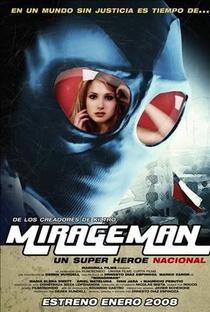 Assistir Mirageman Online Grátis Dublado Legendado (Full HD, 720p, 1080p)   Ernesto Díaz Espinoza   2007