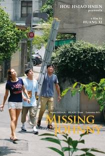 Assistir Missing Johnny Online Grátis Dublado Legendado (Full HD, 720p, 1080p)   Xi Huang (II)   2017
