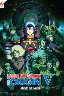 Assistir Mobile Suit Gundam: A Origem - Parte 5: Conflito em Loum Online Grátis Dublado Legendado (Full HD, 720p, 1080p) |  | 2017