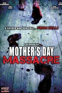 Assistir Mother's Day Massacre Online Grátis Dublado Legendado (Full HD, 720p, 1080p) | Jeff Roenning | 2007