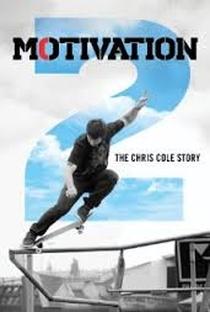 Assistir Motivation 2: The Chris Cole Story Online Grátis Dublado Legendado (Full HD, 720p, 1080p) | Adam Bhala Lough | 2015
