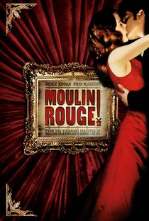 Assistir Moulin Rouge: Amor em Vermelho Online Grátis Dublado Legendado (Full HD, 720p, 1080p) | Baz Luhrmann | 2001