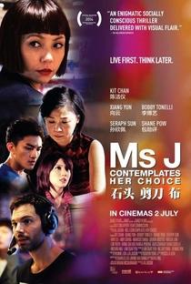Assistir Ms J Contemplates Her Choice Online Grátis Dublado Legendado (Full HD, 720p, 1080p) | Jason Lai | 2015