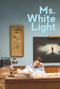 Assistir Ms. White Light Online Grátis Dublado Legendado (Full HD, 720p, 1080p) | Paul Shoulberg | 2019