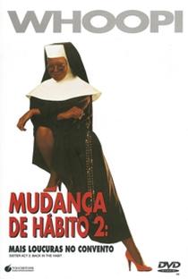 Assistir Mudança de Hábito 2: Mais Confusões no Convento Online Grátis Dublado Legendado (Full HD, 720p, 1080p)   Bill Duke   1993