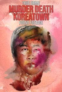 Assistir Murder Death Koreatown Online Grátis Dublado Legendado (Full HD, 720p, 1080p) |  | 2020