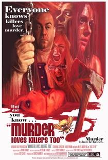 Assistir Murder Loves Killers Too Online Grátis Dublado Legendado (Full HD, 720p, 1080p) | Drew Barnhardt | 2009